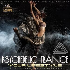 VA - Your Lifestyle: Psychedelic Trance Music (2018)
