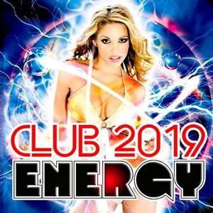 VA - Club Energy 2019 (2019)