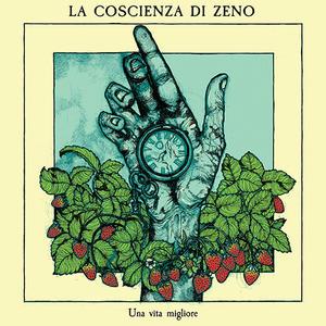 La Coscienza di Zeno - Una vita migliore (lossless, 2018)
