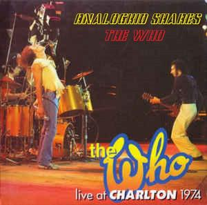 The Who - Summer of 1974: Charlton FC London (2019)