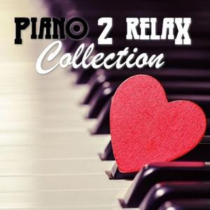 VA - Piano 2 RELAX Collection (lossless, 2019)